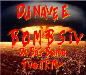 Da BIG Bomb