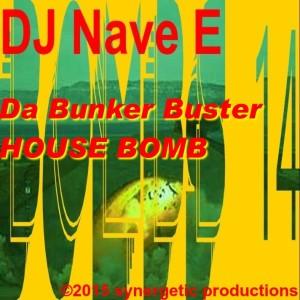 Bunker Bustin House Music